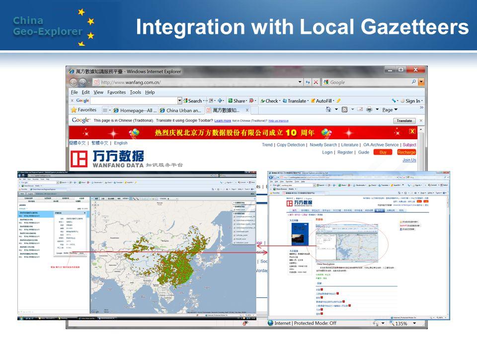 China Geo-Explorer China Geo-Explorer Integration with Local Gazetteers