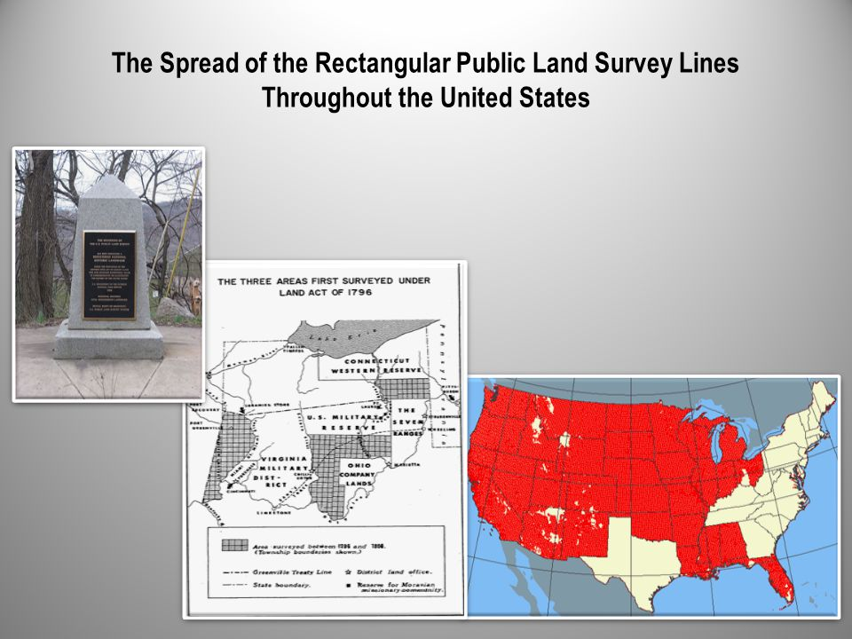 The Spread of the Rectangular Public Land Survey Lines Throughout the United States