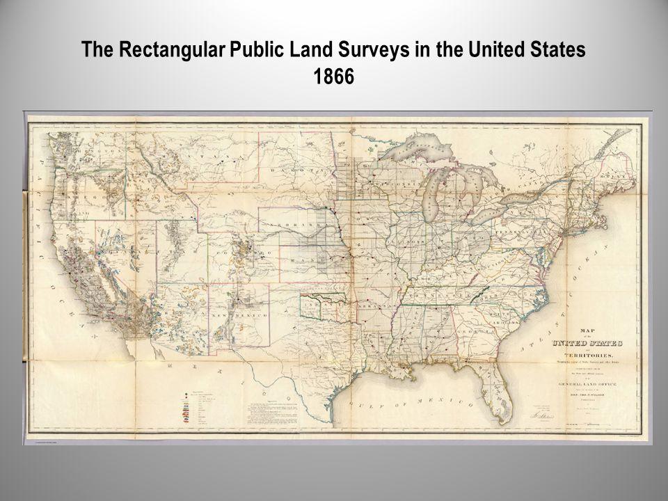 The Rectangular Public Land Surveys in the United States 1866