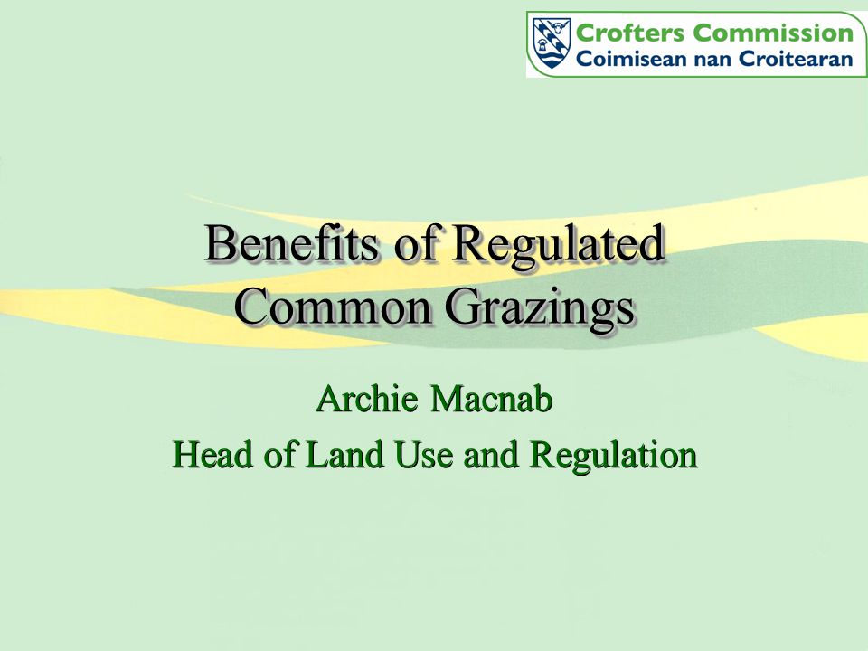 Regulated Grazings 877 regulate grazings –509 with committees –368 without committees This equates to 42% of townships having no valid regulations Review of the current system 877 regulate grazings –509 with committees –368 without committees This equates to 42% of townships having no valid regulations Review of the current system