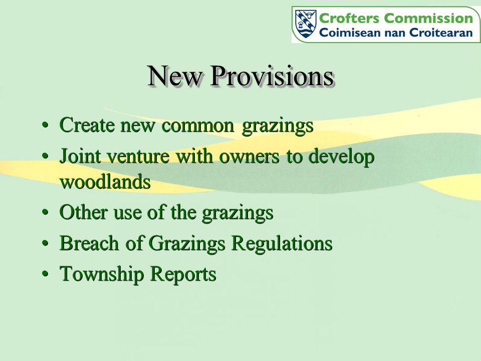New Provisions Create new common grazings Joint venture with owners to develop woodlands Other use of the grazings Breach of Grazings Regulations Township Reports Create new common grazings Joint venture with owners to develop woodlands Other use of the grazings Breach of Grazings Regulations Township Reports