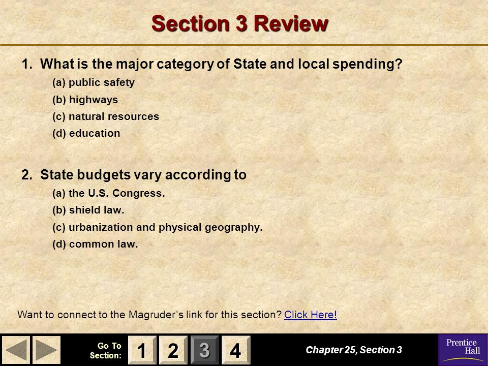 123 Go To Section: 4 Section 3 Review 1.What is the major category of State and local spending.