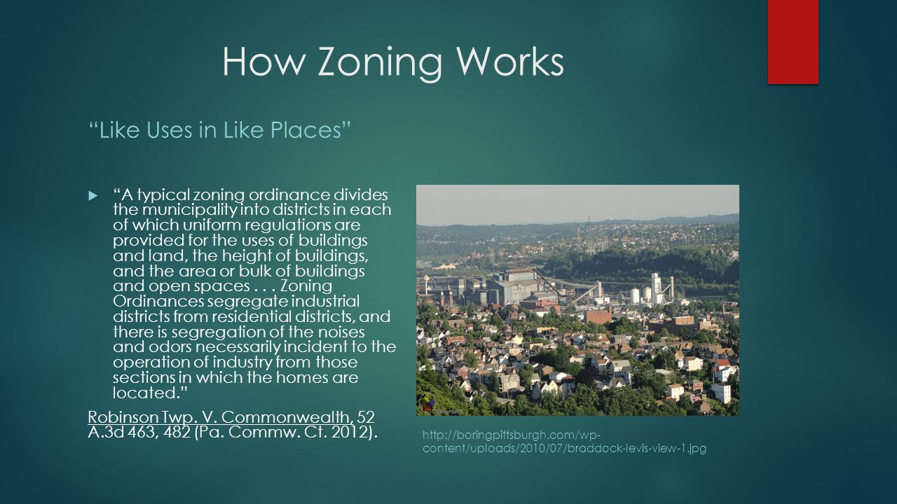 How Zoning Works Like Uses in Like Places  A typical zoning ordinance divides the municipality into districts in each of which uniform regulations are provided for the uses of buildings and land, the height of buildings, and the area or bulk of buildings and open spaces...