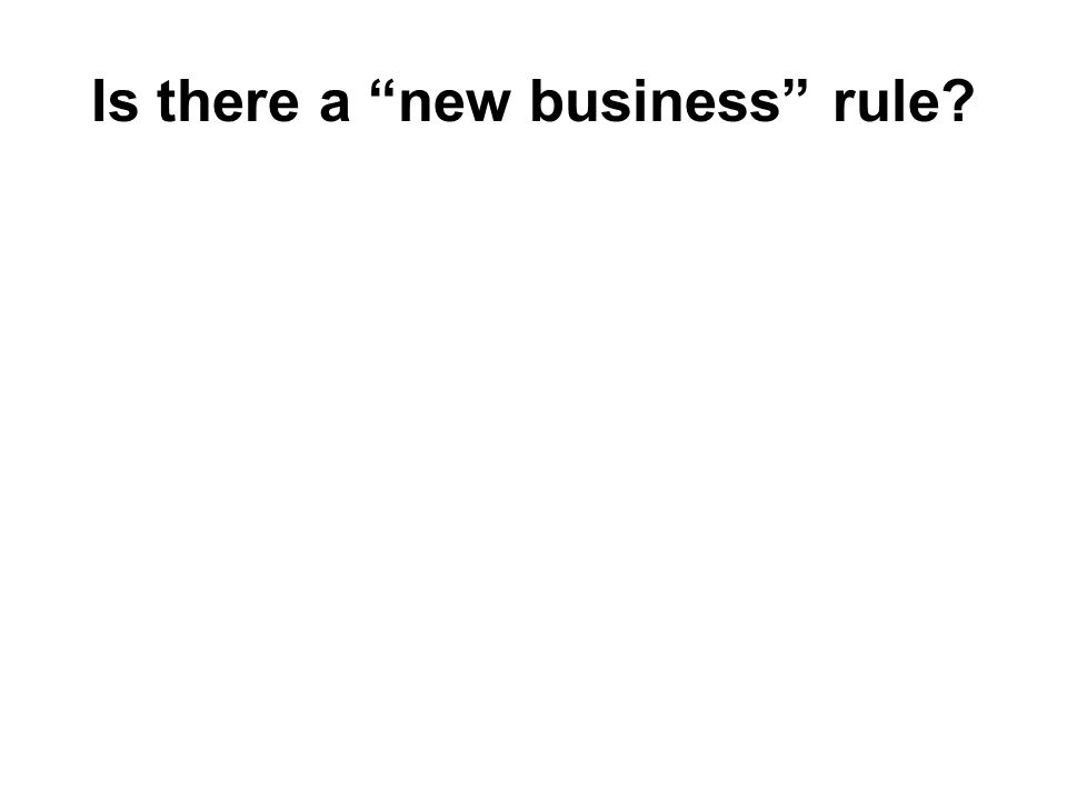 Is there a new business rule