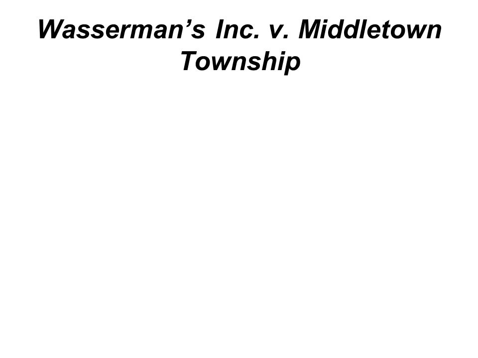 Wasserman's Inc. v. Middletown Township