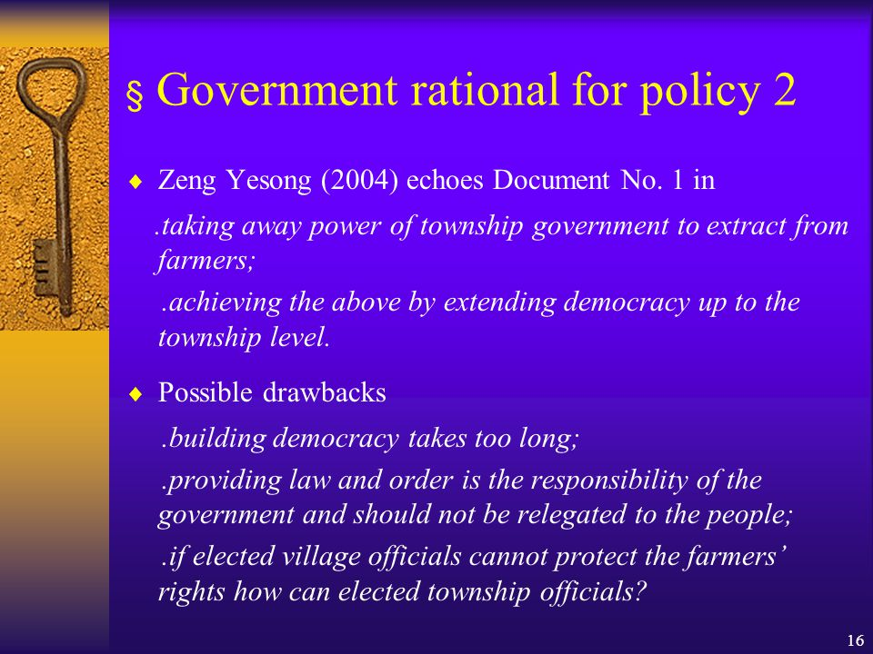 16 § Government rational for policy 2  Zeng Yesong (2004) echoes Document No.