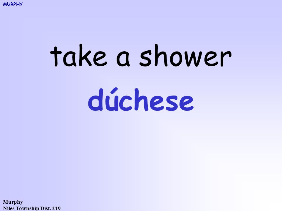 Murphy Niles Township Dist. 219 take a shower dúchese MURPHY