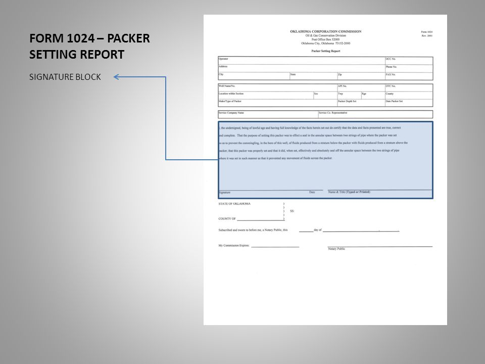 FORM 1024 – PACKER SETTING REPORT SIGNATURE BLOCK