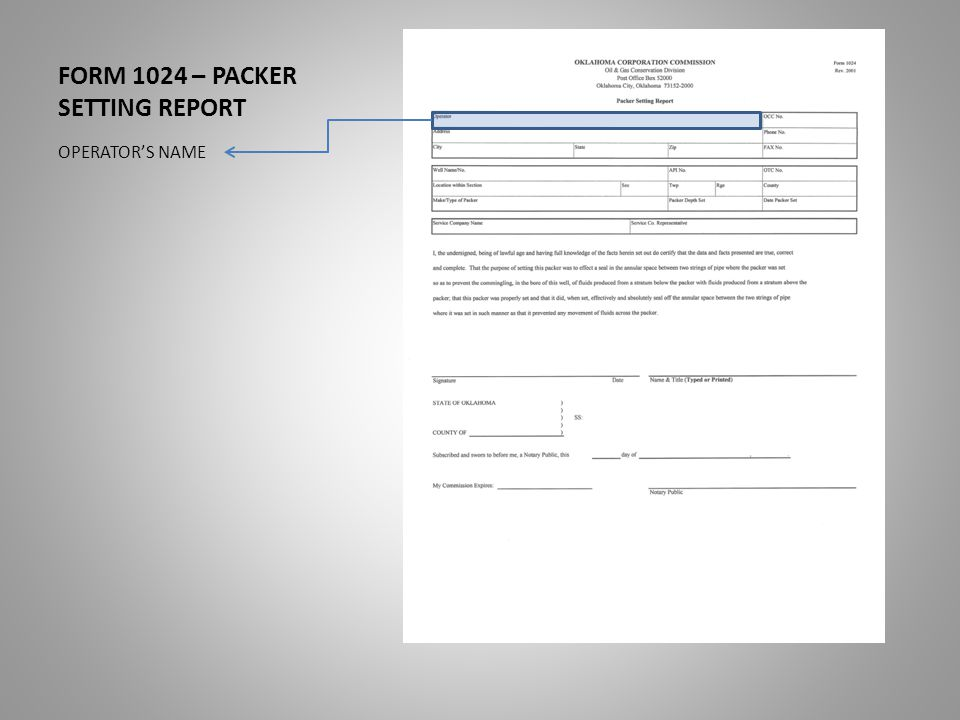 FORM 1024 – PACKER SETTING REPORT OPERATOR'S NAME