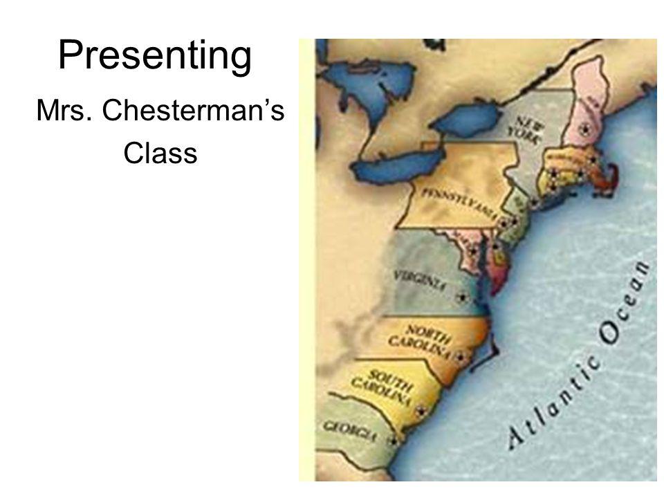 Presenting Mrs. Chesterman's Class