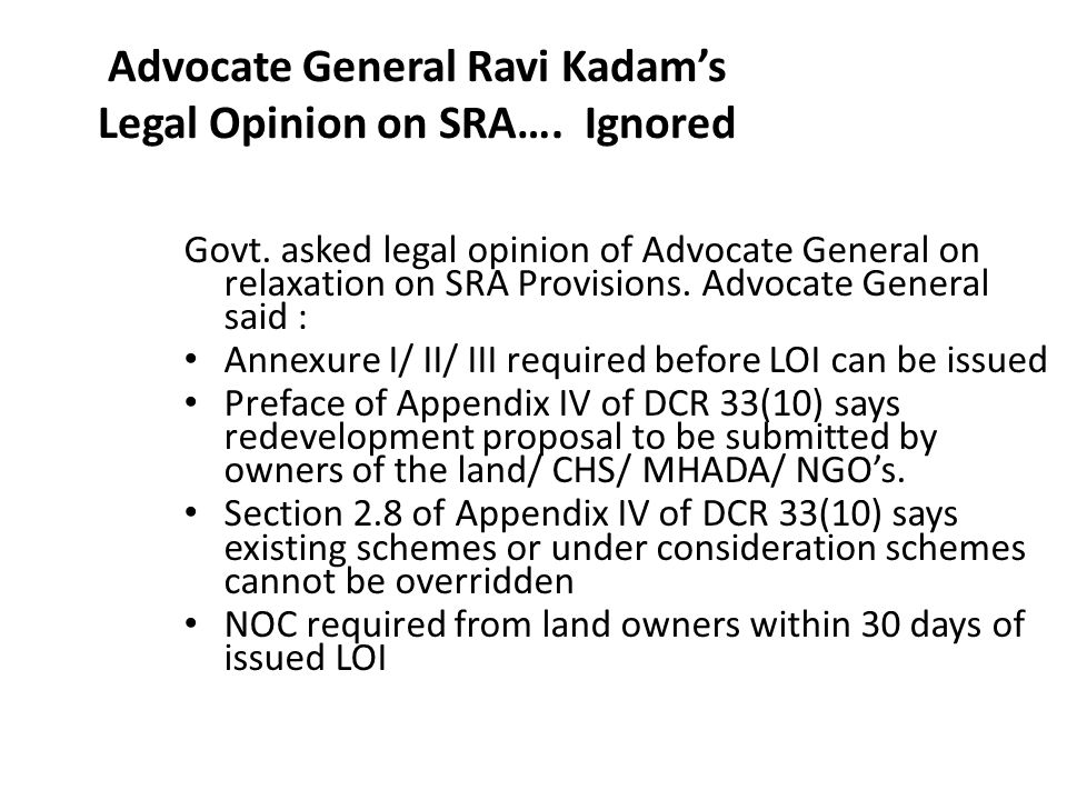 Advocate General Ravi Kadam's Legal Opinion on SRA….