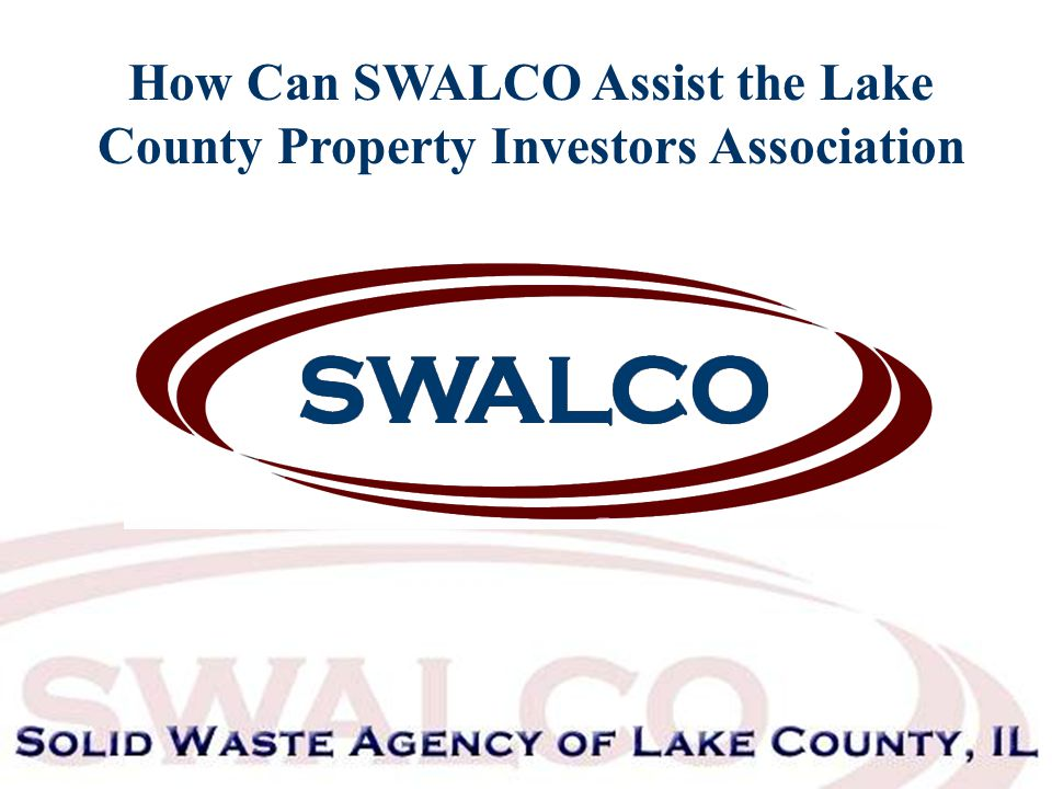How Can SWALCO Assist the Lake County Property Investors Association
