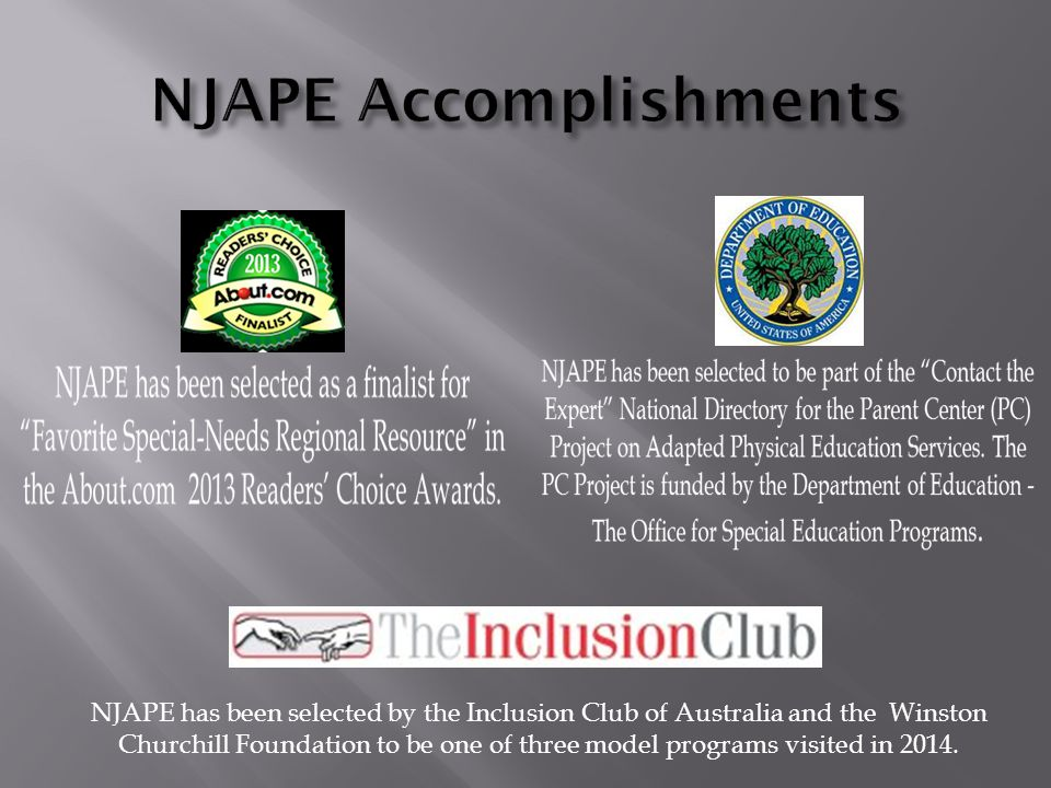 NJAPE has been selected by the Inclusion Club of Australia and the Winston Churchill Foundation to be one of three model programs visited in 2014.