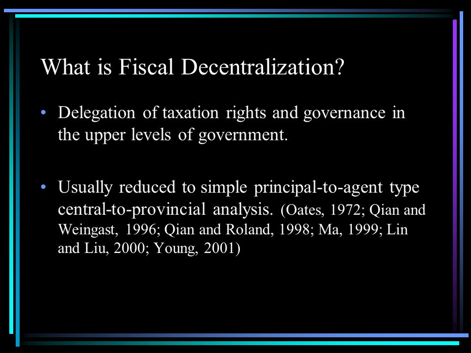 What is Fiscal Decentralization.