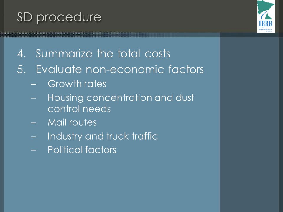 SD procedure 4. Summarize the total costs 5.