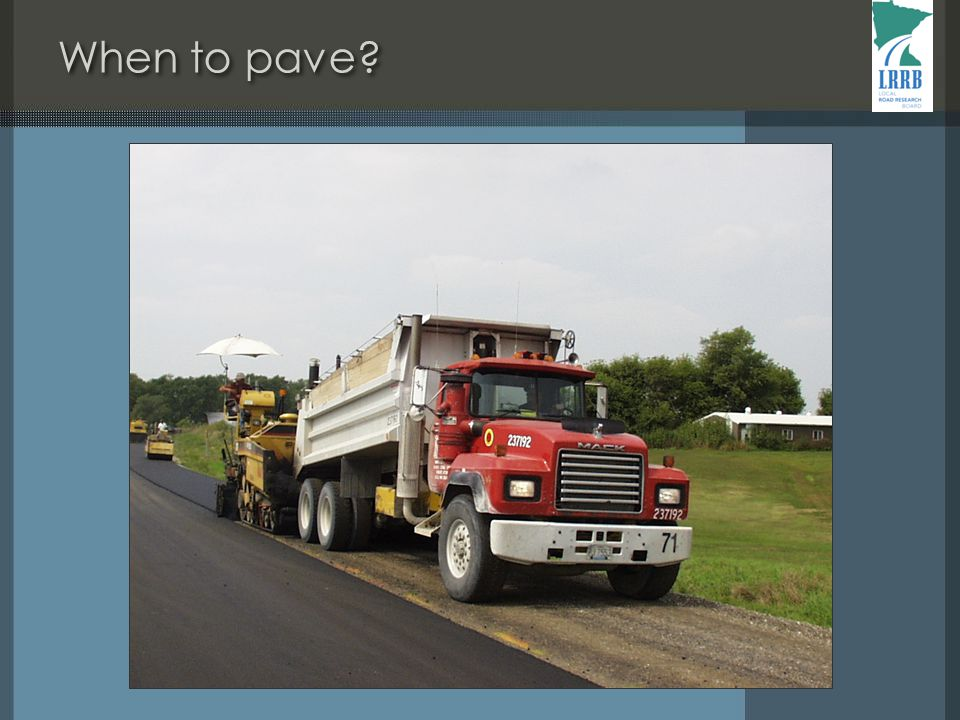 When to pave