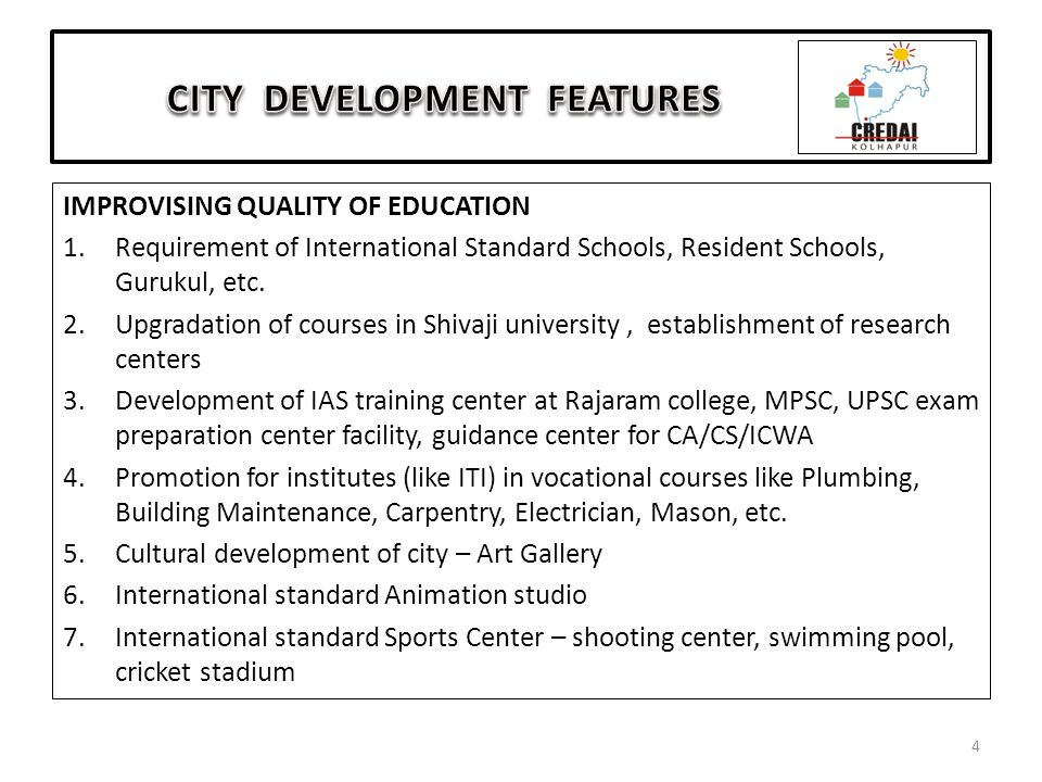 IMPROVISING QUALITY OF EDUCATION 1.Requirement of International Standard Schools, Resident Schools, Gurukul, etc.