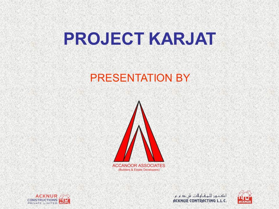 PROJECT KARJAT PRESENTATION BY