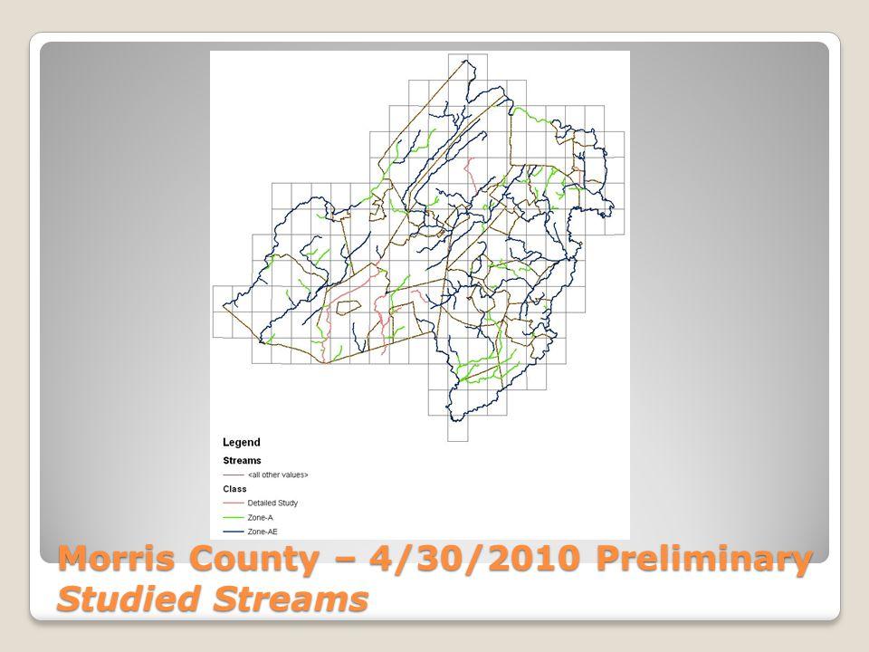 Morris County – 4/30/2010 Preliminary Flood Hazard Areas