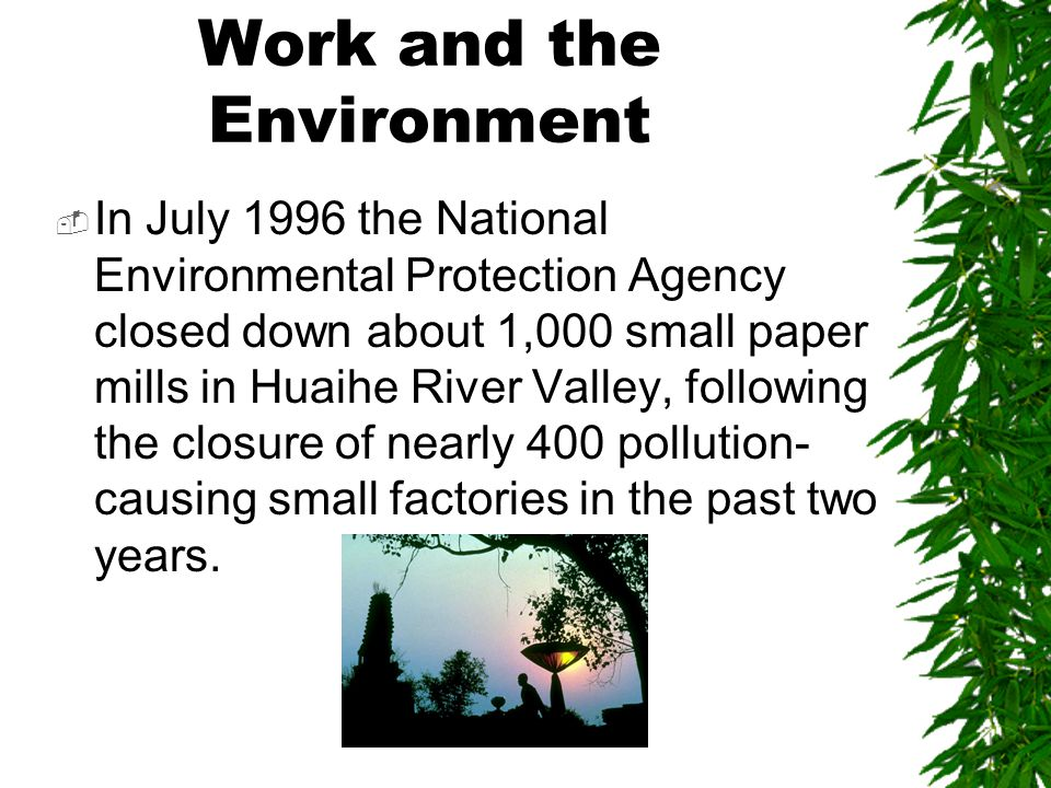 Linking the working and general environment  The adverse environmental impact of many TVEs on the community has been a matter of serious concern.