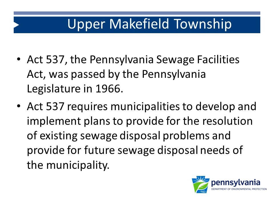 Sewage Facilities Planning Modules--A revision to the base plan for new land development.