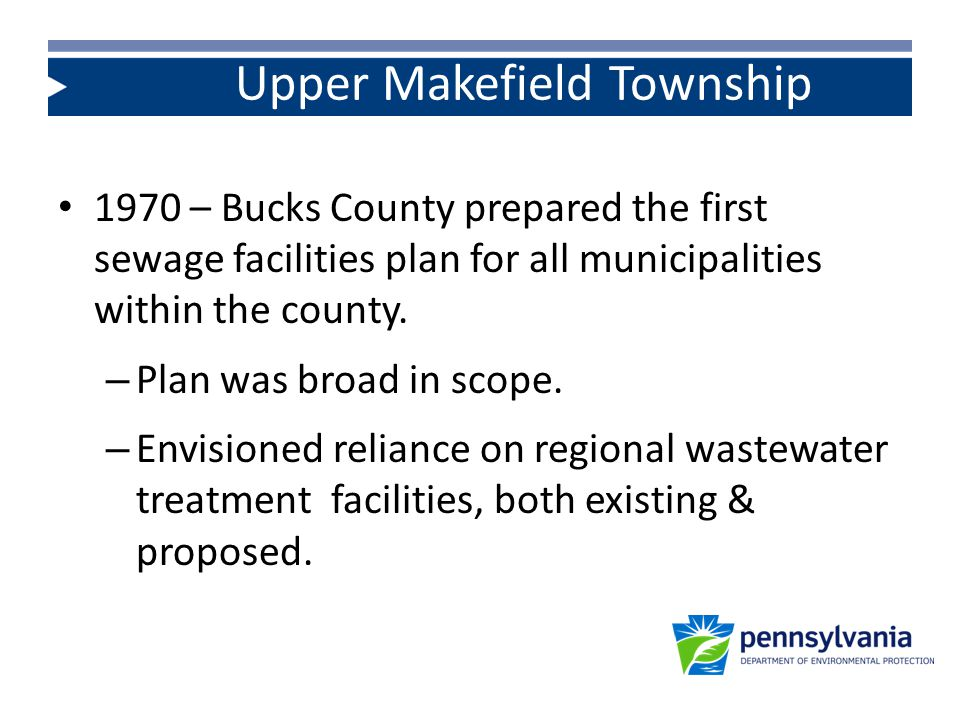 1970 – Bucks County prepared the first sewage facilities plan for all municipalities within the county.