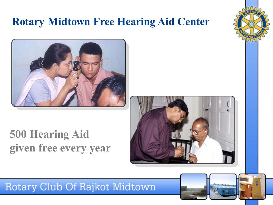 Rotary Midtown Free Hearing Aid Center 500 Hearing Aid given free every year