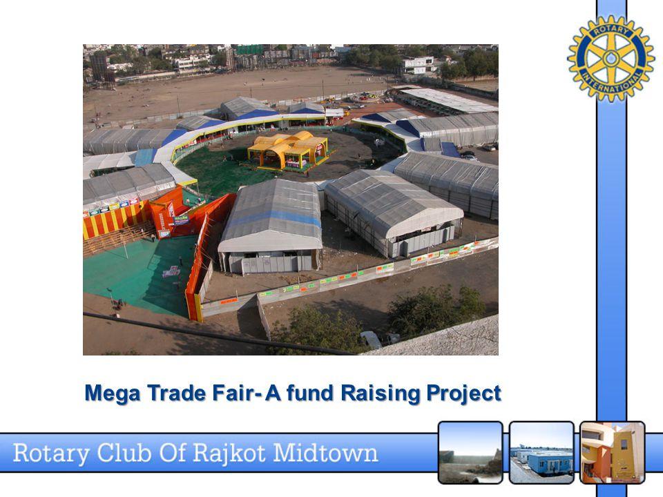 Mega Trade Fair- A fund Raising Project