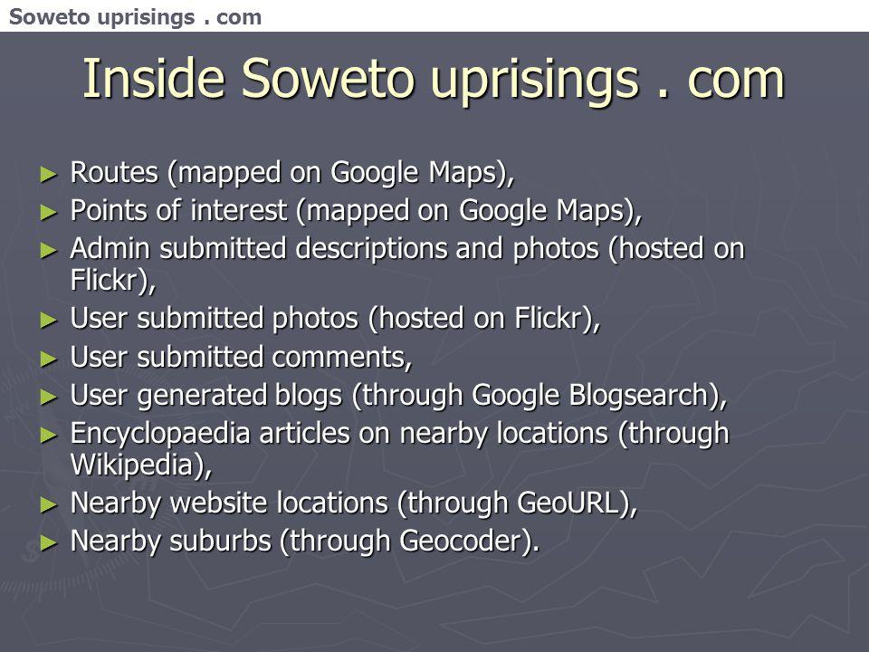 Soweto uprisings. com Inside Soweto uprisings.