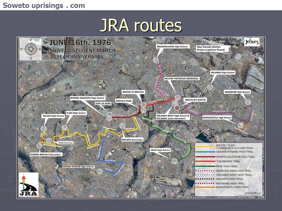 Soweto uprisings. com JRA routes