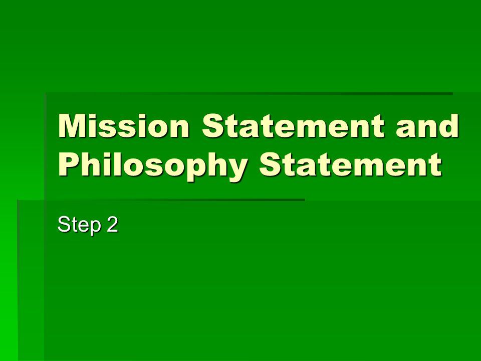 Overview – Mission Statement  A mission statement is a carefully reasoned analysis of the core values of a school/program and what it aspires to be.