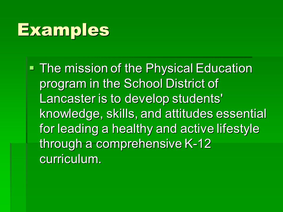 Examples The process of education requires the integration of psychomotor, cognitive, and affective learning.