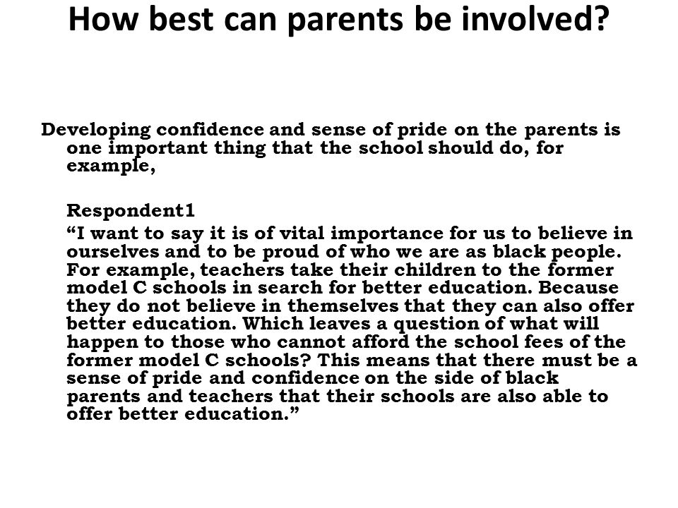 How best can parents be involved.