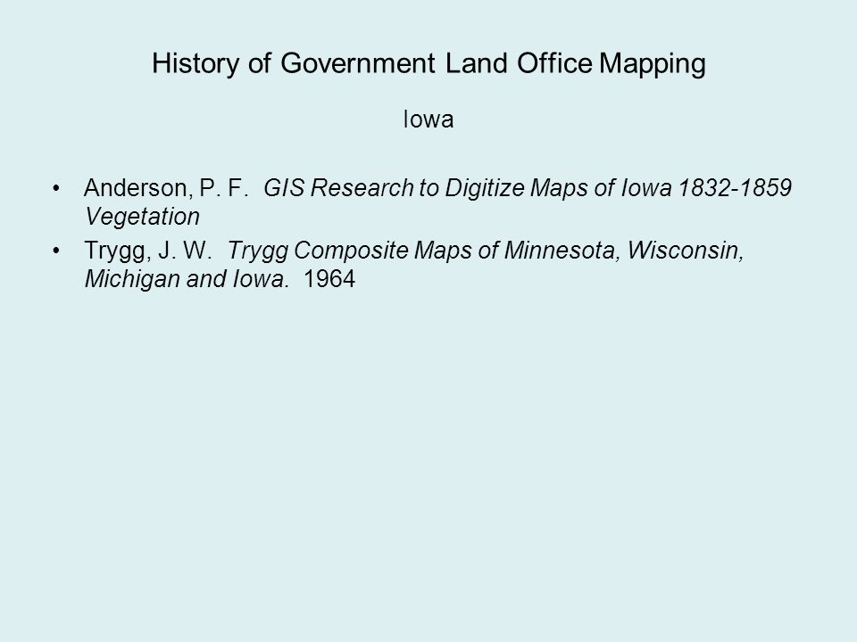 History of Government Land Office Mapping Iowa Anderson, P.