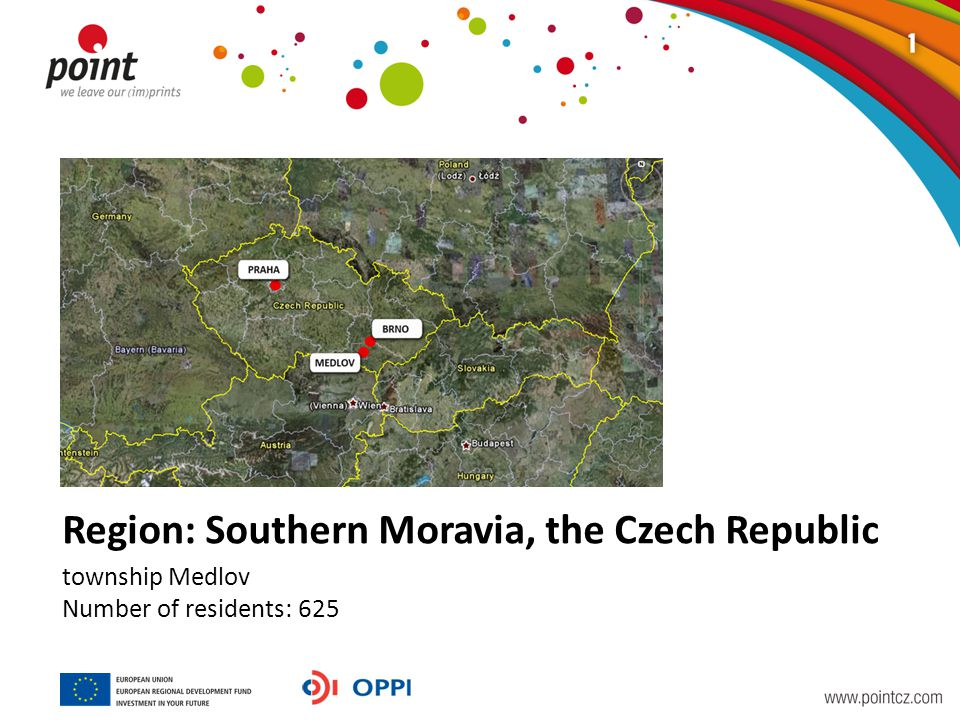 Region: Southern Moravia, the Czech Republic township Medlov Number of residents: 625