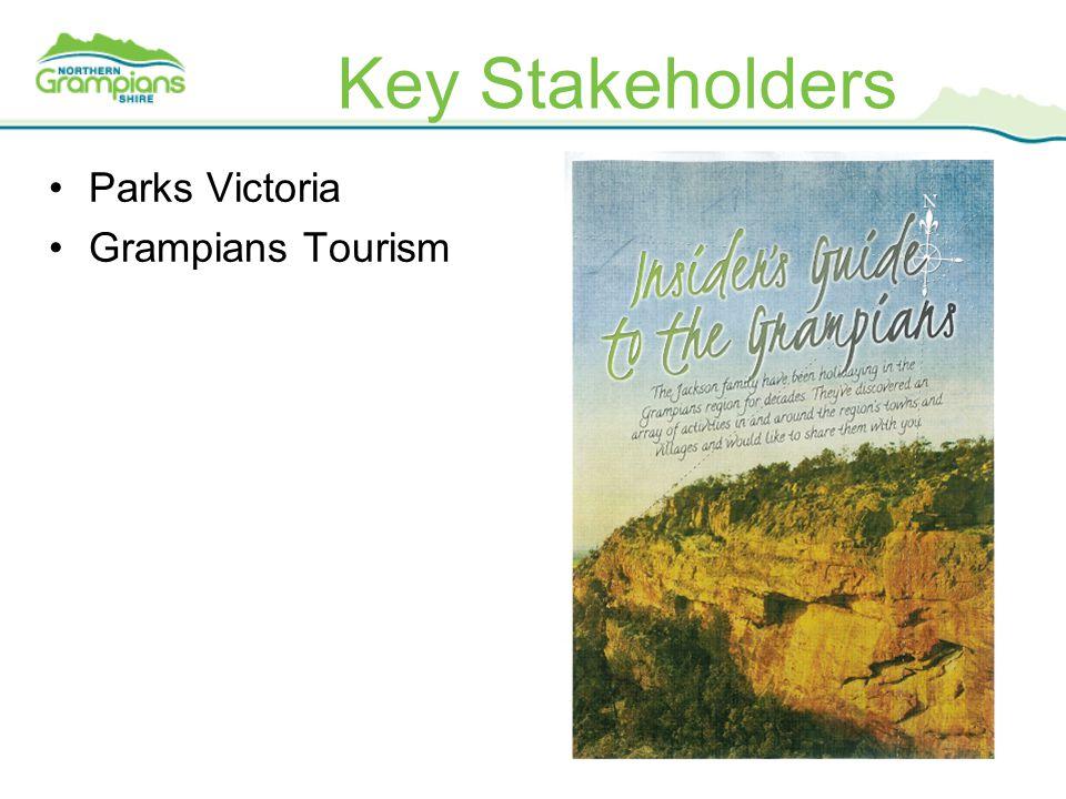 Key Stakeholders Parks Victoria Grampians Tourism