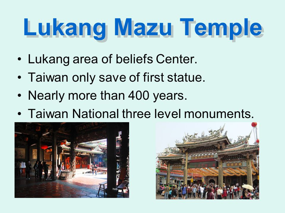 Lukang Mazu Temple Lukang area of beliefs Center. Taiwan only save of first statue.