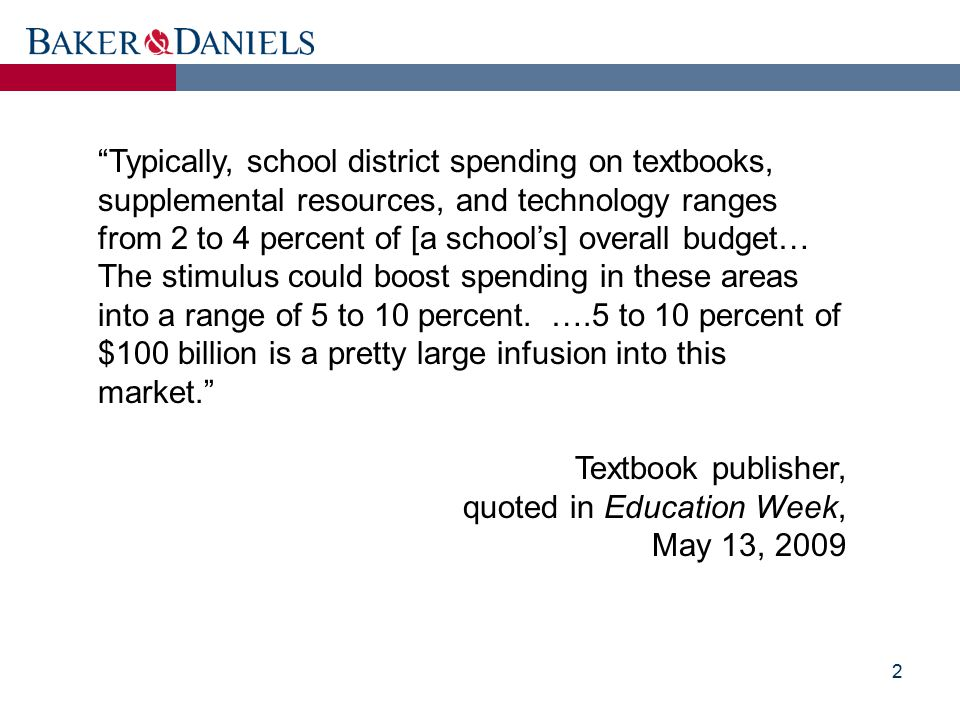 "2 ""Typically, school district spending on textbooks, supplemental resources, and technology ranges from 2 to 4 percent of [a school's] overall budget…"