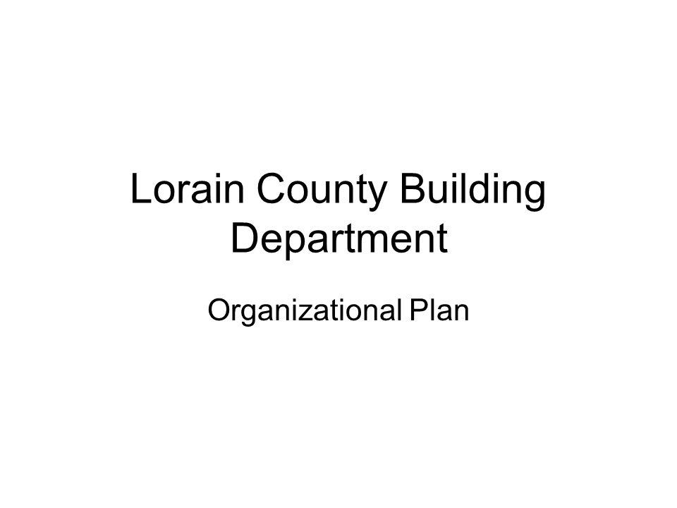 Lorain County Building Department Organizational Plan