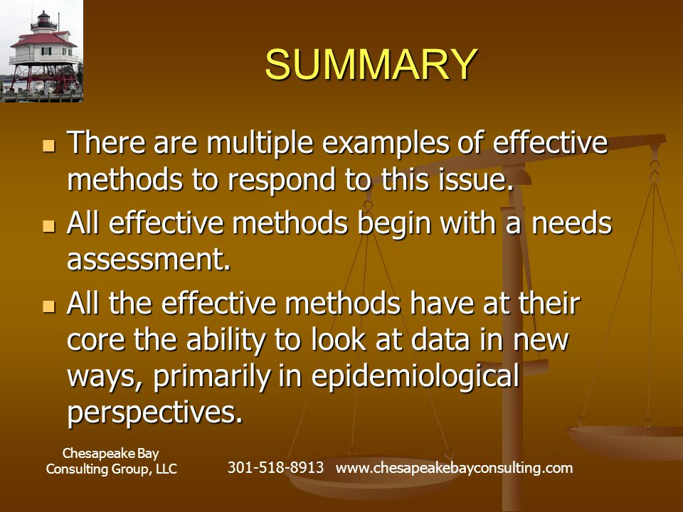 Chesapeake Bay Consulting Group, LLC 301-518-8913 www.chesapeakebayconsulting.com SUMMARY There are multiple examples of effective methods to respond to this issue.