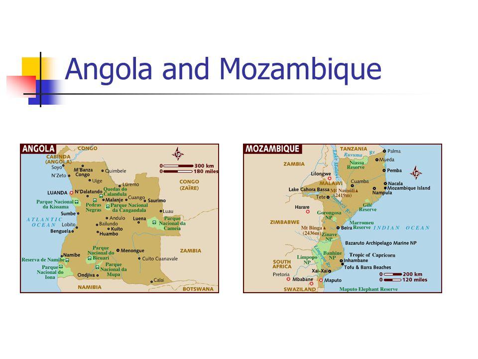 Angola and Mozambique