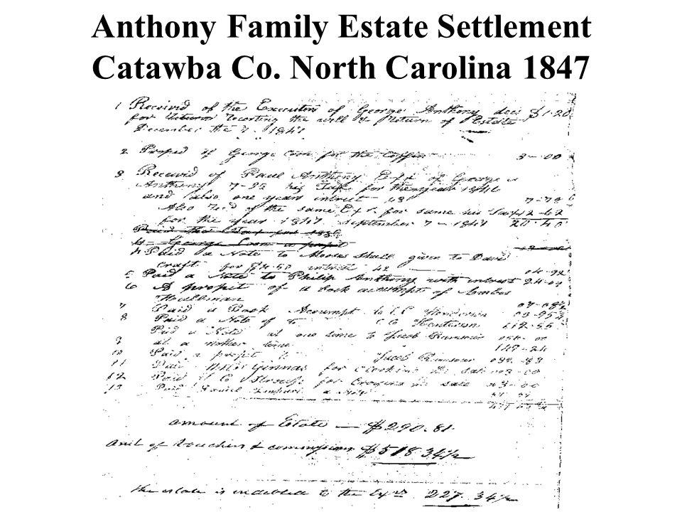 Anthony Family Estate Settlement Catawba Co. North Carolina 1847