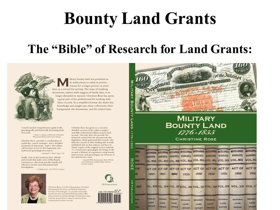 Bounty Land Grants The Bible of Research for Land Grants: