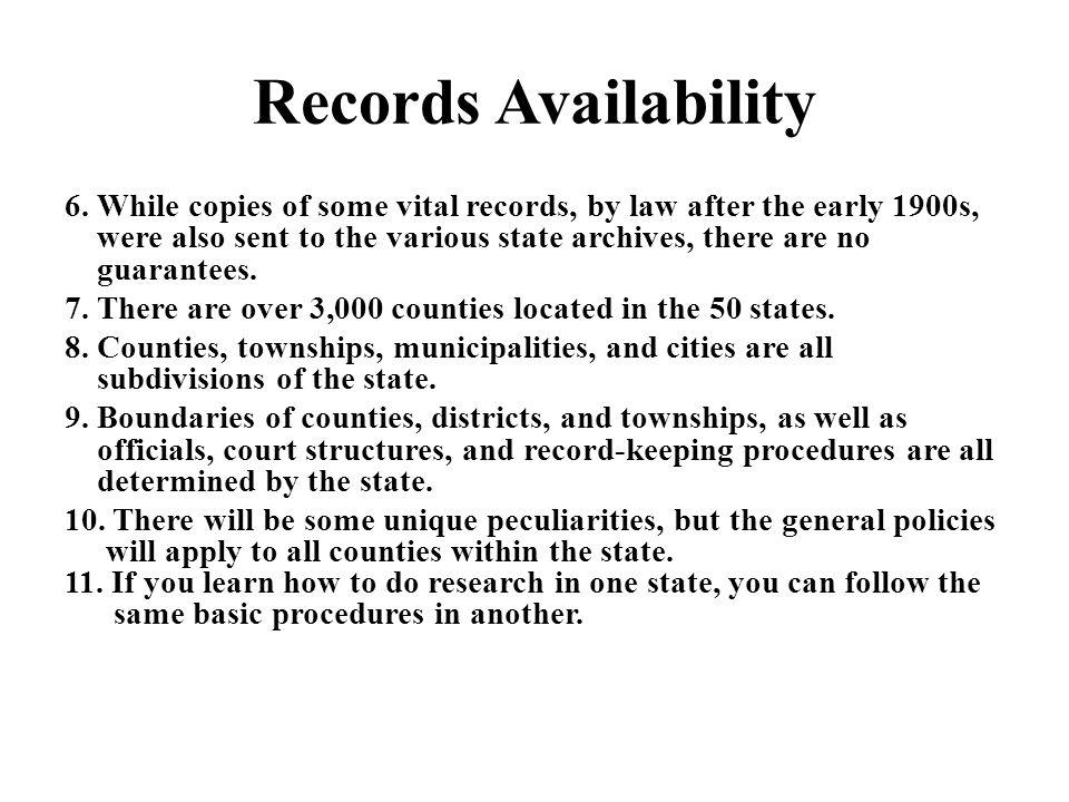 Records Availability 6.
