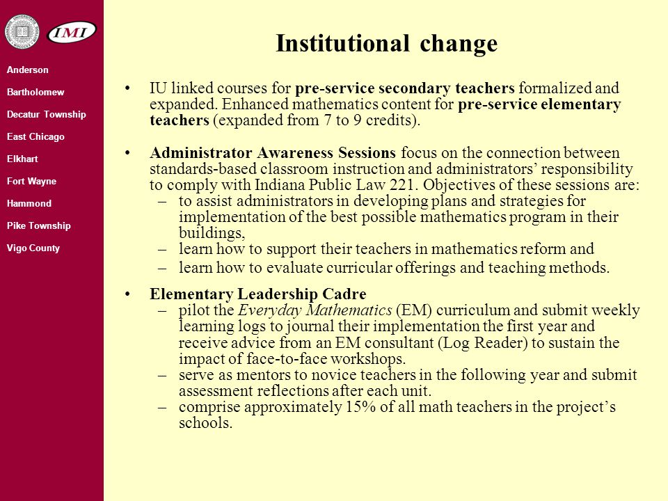 Institutional change IU linked courses for pre-service secondary teachers formalized and expanded.