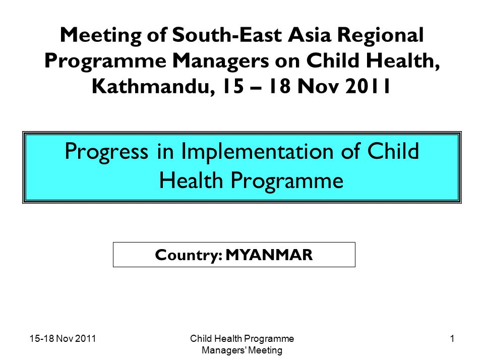 15-18 Nov 2011Child Health Programme Managers Meeting 32 FUTURE PLAN