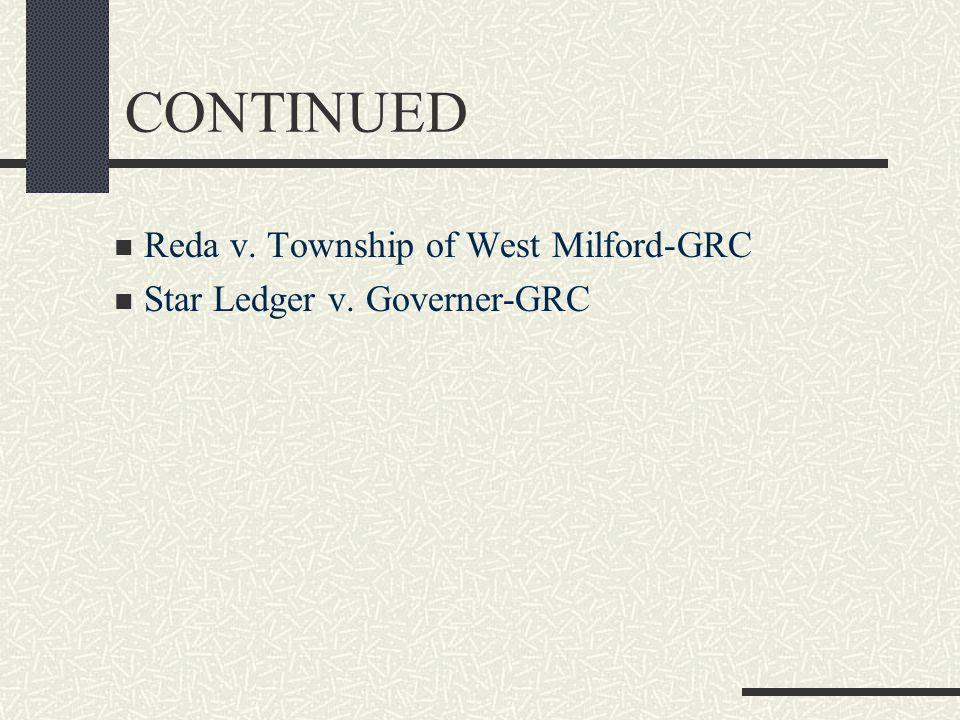 CONTINUED Reda v. Township of West Milford-GRC Star Ledger v. Governer-GRC