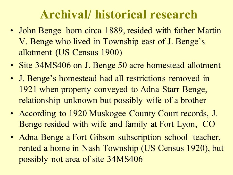 Archival/ historical research John Benge born circa 1889, resided with father Martin V. Benge who lived in Township east of J. Benge's allotment (US C