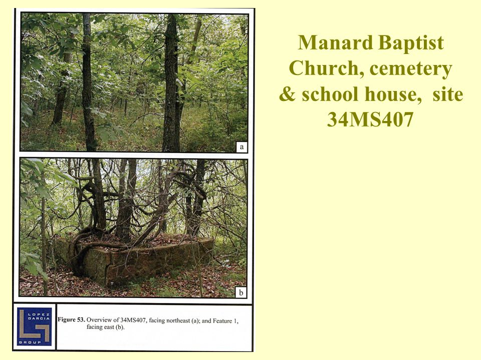 Manard Baptist Church, cemetery & school house, site 34MS407