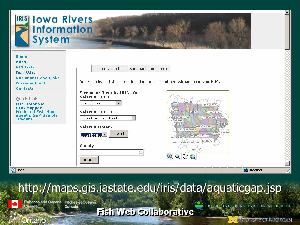 Fish Web Collaborative http://maps.gis.iastate.edu/iris/data/aquaticgap.jsp